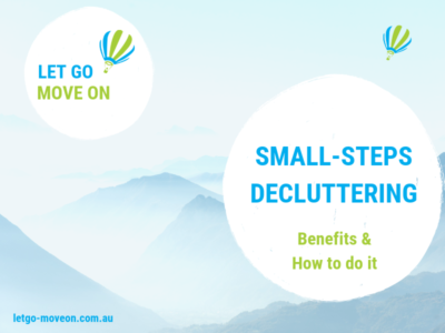 Small-Steps Decluttering - Benefits - How to do it