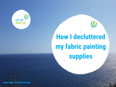 Blog Post - How I decluttered my fabric painting supplies
